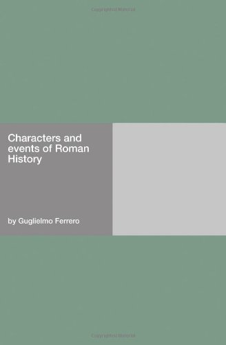 9781406909128: Characters and events of Roman History