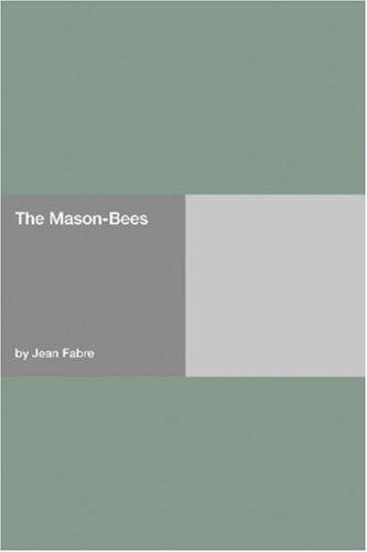 9781406923940: The Mason-Bees