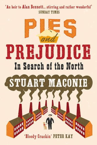 9781407023625: Pies and Prejudice: In Search of the North