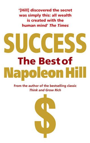 9781407024592: Success: The Best of Napoleon Hill