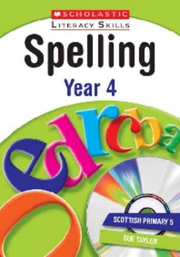 Spelling: Year 4 (New Scholastic Literacy Skills): Charlotte Raby