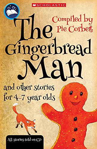 9781407100647: The Gingerbread Man and other stories for 4 to 7 year olds (Pie Corbett's Storyteller)