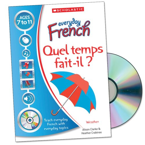 | Quel temps fait-il? (Everyday French) (9781407102061) by Alison Clarke; Heather Crabtree
