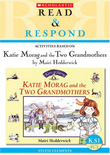 9781407102122: Katie Morag and the Two Grandmothers Teacher Resource (Read & Respond)