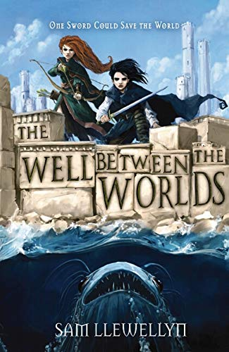 9781407102405: The Well Between the Worlds (Monsters of Lyonesse)