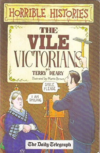 9781407102825: Horrible Histories. THE VILE VICTORIANS