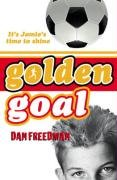 Golden Goal (Jamie Johnson): Freedman, Dan