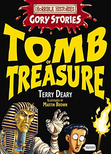 9781407102962: The Tomb of Treasure - An Awful Egyptian Adventure (Horrible Histories Gory Stories)