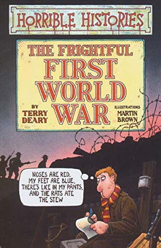 9781407103020: The Frightful First World War (Horrible Histories) (Horrible Histories)