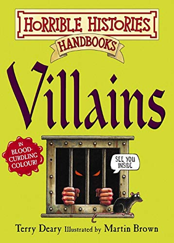9781407103051: Villains (Horrible Histories Handbooks)