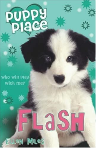 9781407103365: Flash (Puppy Place)