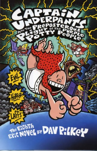 9781407103600: Captain Underpants and the Preposterous Plight of the Purple Potty People