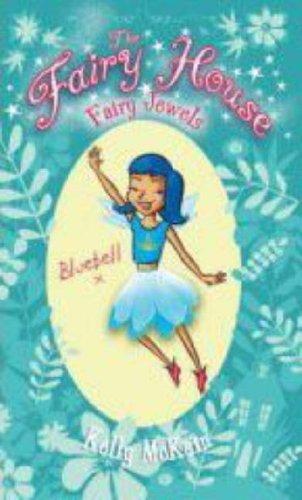 Fairy Jewels (The Fairy House): Kelly McKain