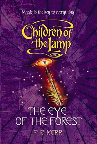 9781407103877: The Eye of the Forest (Children of the Lamp)
