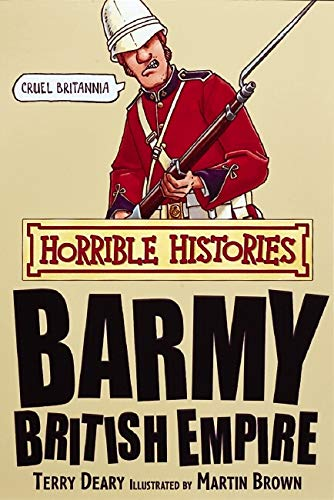 9781407104218: Barmy British Empire (Horrible Histories)