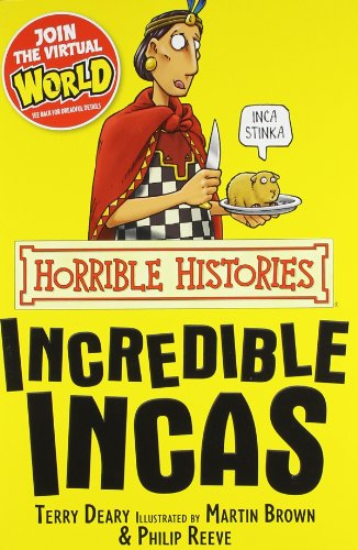9781407104270: The Incredible Incas (Horrible Histories)