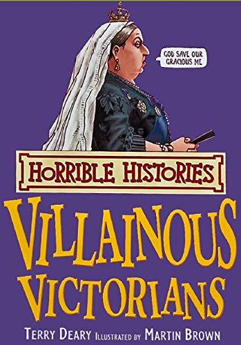 Villainous Victorians (Horrible Histories)