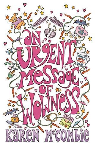 An Urgent Message of Wowness: McCombie, Karen