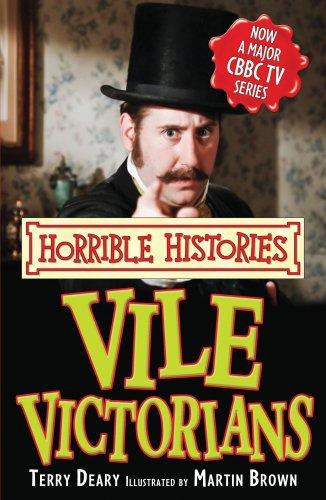 9781407104881: Vile Victorians (Horrible Histories TV Tie-in)
