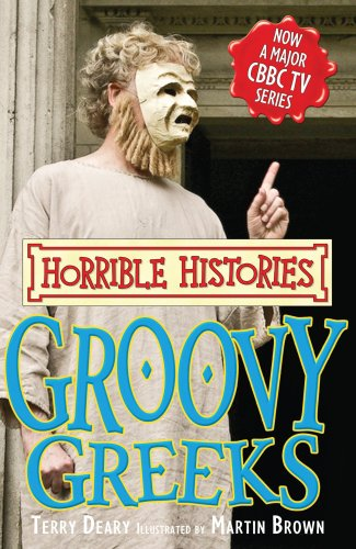 9781407104904: Groovy Greeks (Horrible Histories TV Tie-in)