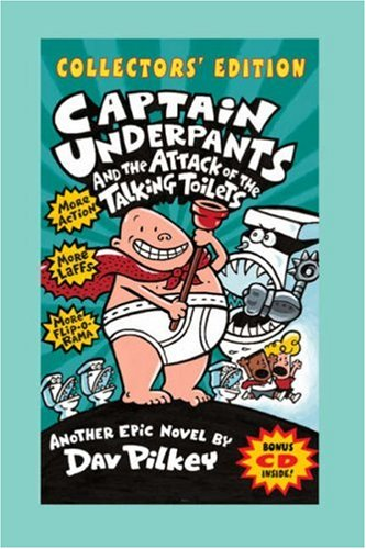Captain Underpants and the Attack of the Talking Toilets (Captain Underpants) (Captain Underpants):...