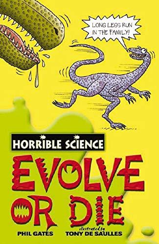 9781407105352: Evolve or Die (Horrible Science)