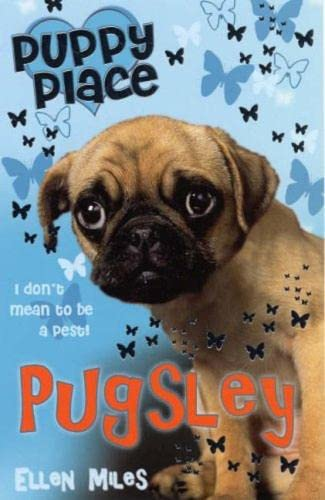 9781407106038: PUGSLEY (PUPPY PLACE)