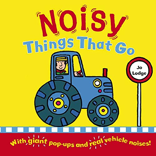 Noisy Things That Go (Hardcover)