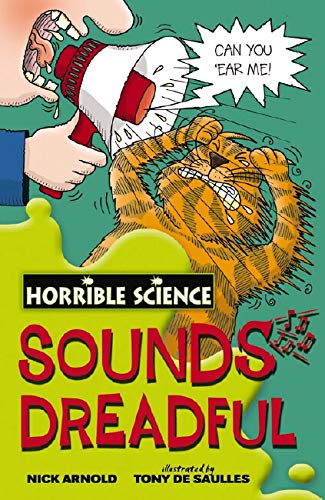 9781407106106: Sounds Dreadful (Horrible Science)