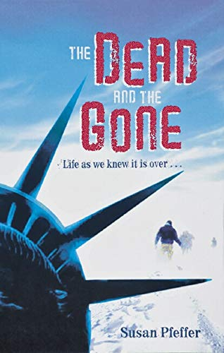 9781407106229: 'THE DEAD AND THE GONE (THE LAST SURVIVORS, BOOK 2)'