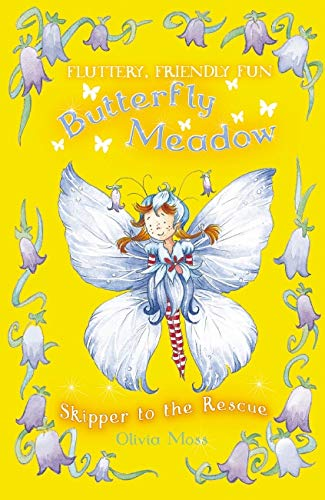 9781407106571: Skipper to the Rescue (Butterfly Meadow)