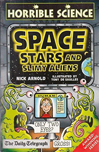 9781407106830: Horrible Science Space Stars and Slimy Aliens