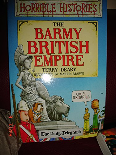 9781407106854: Horrible Histories The Barmy British Empire