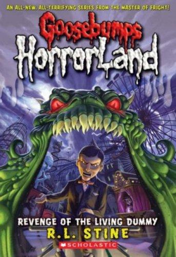 9781407106939: Revenge of the Living Dummy (Goosebumps Horrorland)