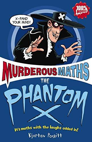 9781407107134: The Phantom X (Murderous Maths)