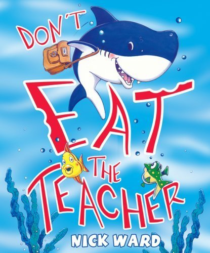 9781407107257: Don't Eat The Teacher