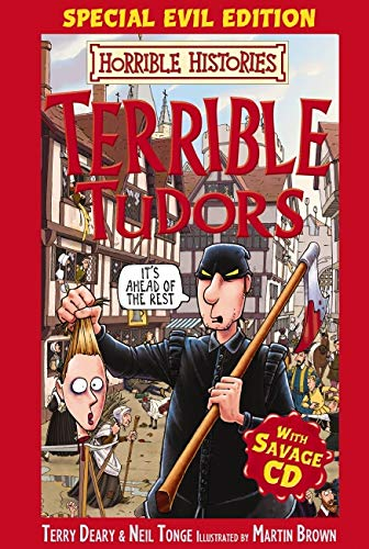 9781407107387: Terrible Tudors; Special Evil Edition with Savage CD (Horrible Histories)