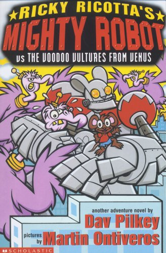 9781407107608: Ricky Ricotta's Giant Robot Vs the Voodoo Vultures from Venus