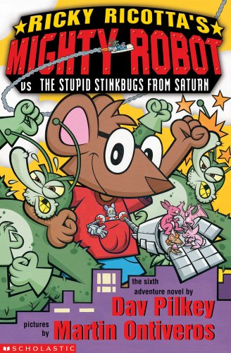 9781407107639: Ricky Ricotta's Mighty Robot vs. The Stupid Stinkbugs from Saturn