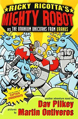 9781407107646: The Uranium Unicorns from Uranus (Ricky Ricotta)
