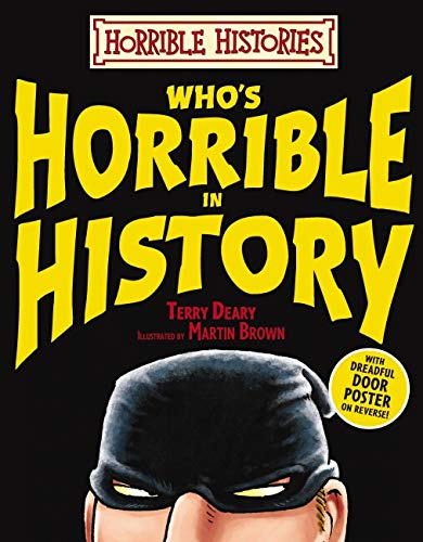 9781407107899: Who's Horrible in History (Horrible Histories)