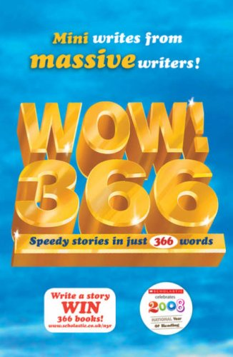 9781407107981: WOW! 366: Speedy Stories in just 366 Words