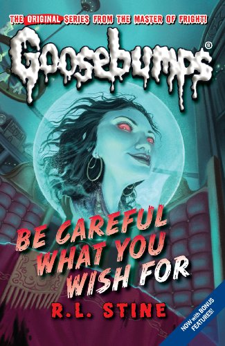 9781407108254: Be Careful What You Wish For: No. 7 (Classic Goosebumps)