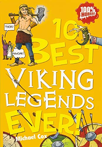 10 Best Viking Legends Ever!: Michael Cox