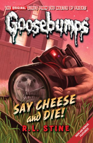 9781407108292: Say Cheese And Die! (Classic Goosebumps)