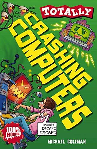 9781407108339: Crashing Computers (Totally)
