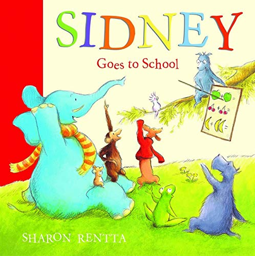 9781407108568: Sidney Goes to School