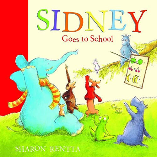 9781407108575: Sidney Goes to School