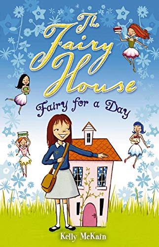 9781407108872: Fairy for a Day (The Fairy House)