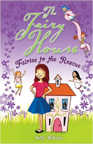 9781407108889: Fairies to the Rescue (The Fairy House)